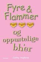Fyre & Flammer 1 - og oppustelige bh'er - Cathy Hopkins