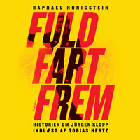 Fuld fart frem - Raphael Honigstein