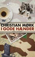 I gode hænder - Christian Mørk