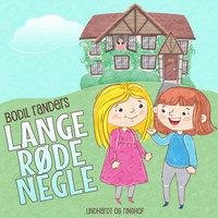 Lange røde negle - Bodil Randers