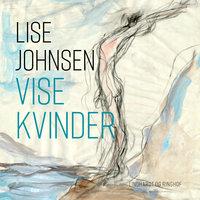 Vise kvinder - Lise Johnsen