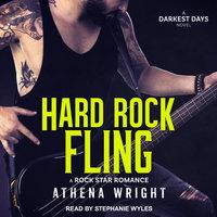 Hard Rock Fling - Athena Wright