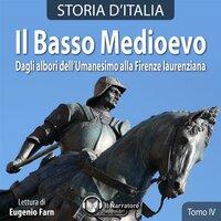 Storia d'Italia - Tomo IV - Il Basso Medioevo - AA.VV. (a cura di Maurizio Falghera)
