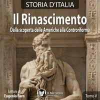 Storia d'Italia - Tomo V - Il Rinascimento - AA.VV. (a cura di Maurizio Falghera)