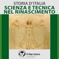 Storia d'Italia - vol. 34 - Scienza e Tecnica nel Rinascimento - AA.VV. (a cura di Maurizio Falghera)