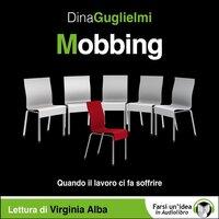 Mobbing - Dina Guglielmi