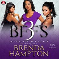 BFF'S 3 - Brenda Hampton