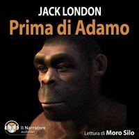 Prima di Adamo - Jack London