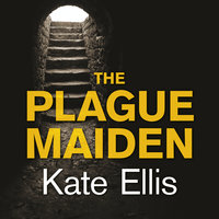 The Plague Maiden - Kate Ellis