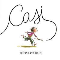 Casi - Peter H. Reynolds