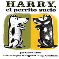 Harry, el perrito sucio - Gene Zion
