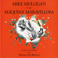 Mike Mulligan y su máquina maravillosa - Virginia Lee Burton