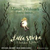 Lilla Sticka i landet Lycka - Martin Widmark