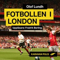 Fotbollen i London - Olof Lundh