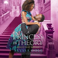 A Princess in Theory - Alyssa Cole