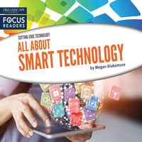 All About Smart Technology - Megan Blakemore