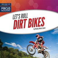 Dirt Bikes - Wendy Hinote Lanier