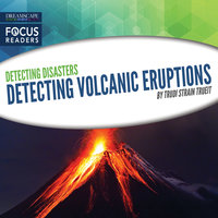 Detecting Volcanic Eruptions - Trudi Strain Trueit