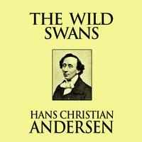The Wild Swans - Hans Christian Andersen