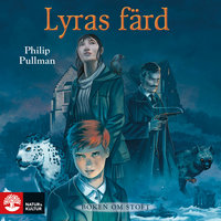 Lyras färd : Boken om stoft - Philip Pullman