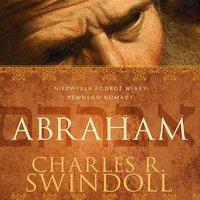 Patriarcha w pełnym wymiarze - cz.1 - Charles R. Swindoll
