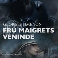 Fru Maigrets veninde - Georges Simenon
