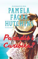 Paradis i Caribien? - Pamela Fagan Hutchins