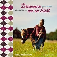 Drömmen om en häst - Pia Hagmar