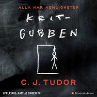 Kritgubben - C.J. Tudor