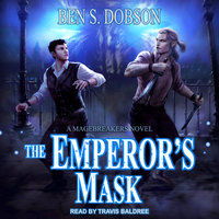 The Emperor's Mask - Ben S. Dobson