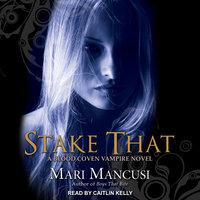 Stake That - Mari Mancusi