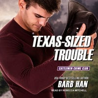Texas-Sized Trouble - Barb Han