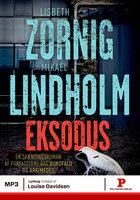 Eksodus - Mikael Lindholm, Lisbeth Zornig Zornig, Lisbeth Zornig