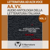 Audio Antologia della Letteratura Italiana - Vol. 2 (1800-1900) - AA.VV. (a cura di Maurizio Falghera)