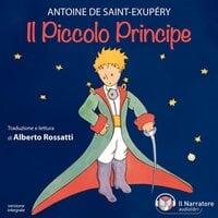 Il Piccolo Principe - De Saint-Exupéry Antoine