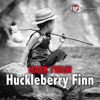 Le avventure di Huckleberry Finn - Twain Mark