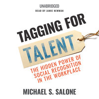 Tagging for Talent - Michael S. Salone