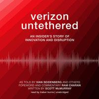 Verizon Untethered - others, Ivan Seidenberg, Scott McMurray