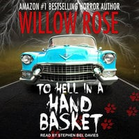 To Hell in a Handbasket - Willow Rose