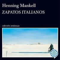 Zapatos italianos - Henning Mankell