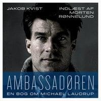 Ambassadøren - Jakob Kvist