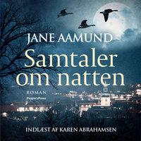 Samtaler om natten - Jane Aamund