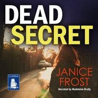 Dead Secret - Janice Frost
