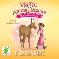 Maggie and the Unicorn - E.D. Baker
