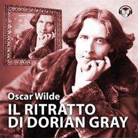 Il ritratto di Dorian Gray - Wilde Oscar