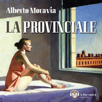 La Provinciale - Alberto Moravia
