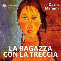 La ragazza con la treccia (racconti) - Maraini Dacia