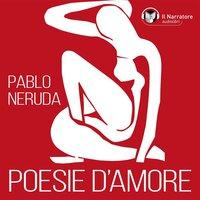 Poesie d'amore - Neruda Pablo