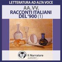 Racconti italiani del Novecento - Scarpa Tiziano, Fenoglio Beppe, Moravia Alberto, Varesi Valerio, Longo Giuseppe O