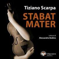 Stabat Mater - Scarpa Tiziano